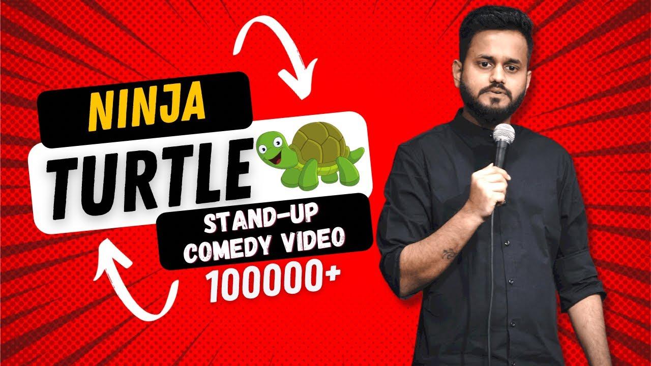 Download Ninja Turtle   New Stand Up Comedy ft. Shubham Solanki.