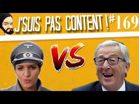 J'SUIS PAS CONTENT ! #169 : Schiappa VS Juncker, concours de PLS !