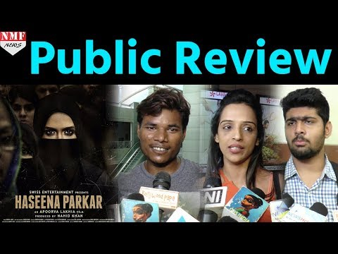 'Haseena Parkar' PUBLIC REVIEW | Shraddha Kapoor