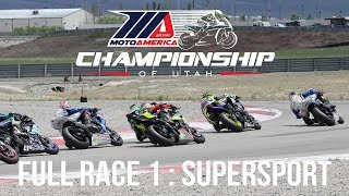 FULL RACE 1: Supersport at The MotoAmerica Championship of Utah