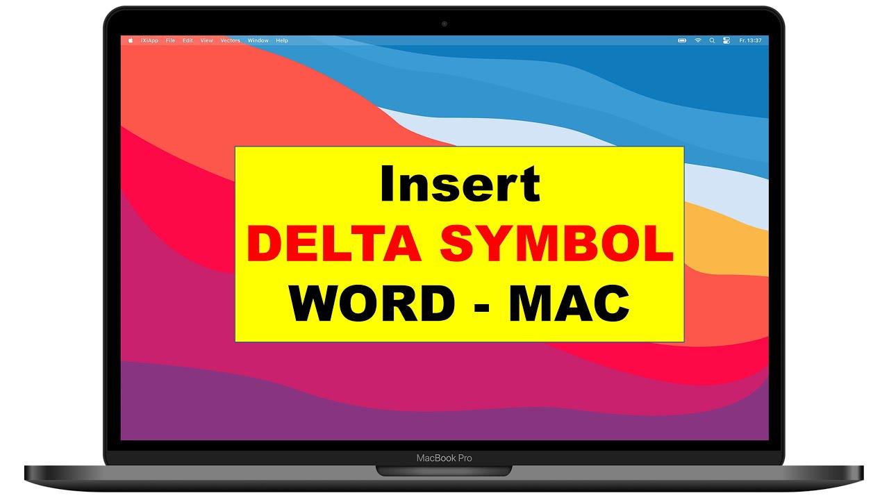How To Insert Delta Symbol in Word Mac 🔴[ MacBook Air & MacBook Pro ]
