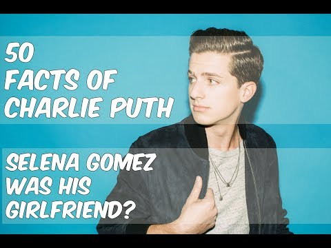 50 Facts Of Charlie Puth|See You Again