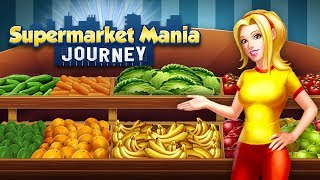 Supermarket Mania® Journey, December 2017