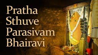 Pratha Sthuve Parasivam Bhairavi