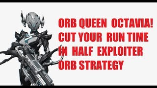 Exploiter Orb Speed Run Strategy Guide