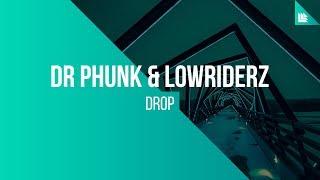 Dr. Phunk & Lowriderz - DROP