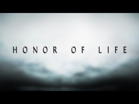 Honor Of Life
