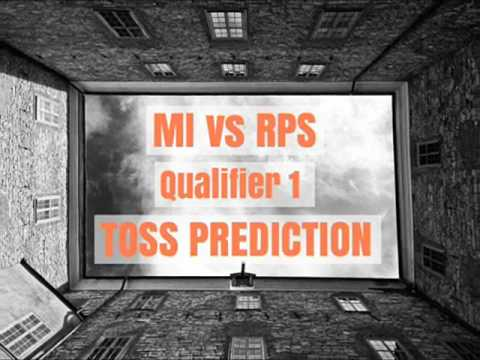 MI VS RPS| TOSS PREDICTION QUALIFIER 1  |  WHO WILL WIN ? 16 MAY 2017 | IPL 10