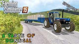 Let's Play Farming Simulator 2015 | A Taste of Donegal | Episode 19