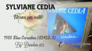 ZOUK NOSTALGIE - SYLVIANE CEDIA Nonm pa milé 1988 Buda Music/Bleu Caraïbes ( 82423-1 ) By DOUDOU 973