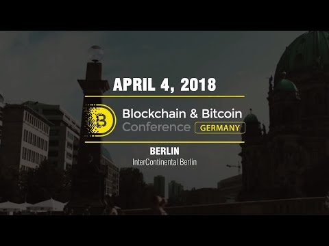 Blockchain & Bitcoin Conference Germany, Berlin | April 4, 2018