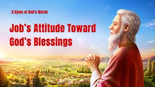 """Job's Attitude Toward God's Blessings"" 