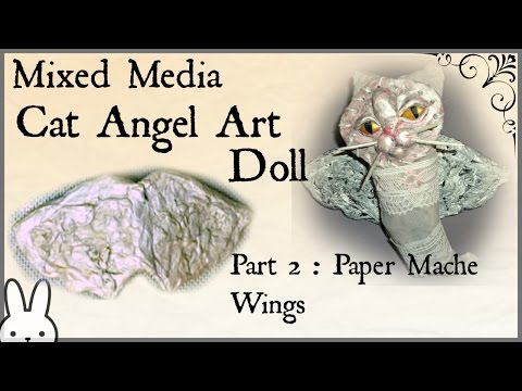 Mixed Media Cat Angel Art Doll: Part 2- Paper Mache Wings / How to make/ Tutorial / diy