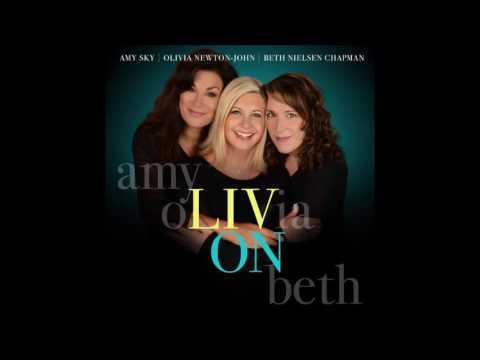 Olivia Newton John Immortality with Beth Nielsen Chapman & Amy Sky