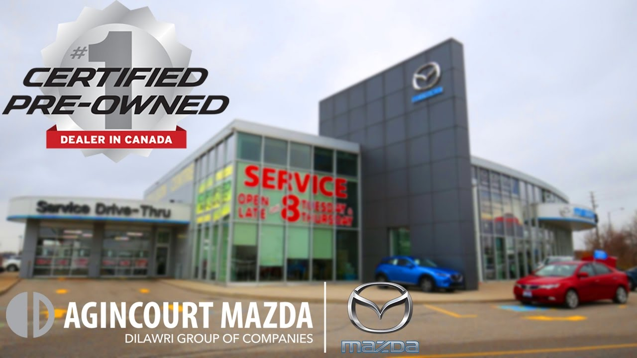 Certified PreOwned Dealer Agincourt Mazda Scarborough - Mazda dealers ontario