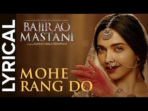 Lyrical: Mohe Rang Do Laal Lyrical   Full Song with Lyrics   Bajirao Mastani