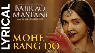 Lyrical: Mohe Rang Do Laal Lyrical  Full Song With Lyrics  Bajirao Mastani