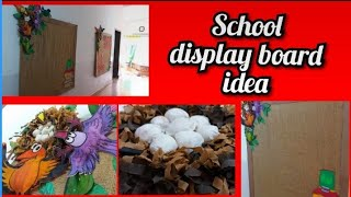 School display board ideas || make school display board in easy steps ||
