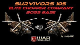War Commander - Survivors (105) Chopper Company Boss Base.