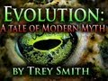 Evolution: Modern Myth (100 WAYS to KILL