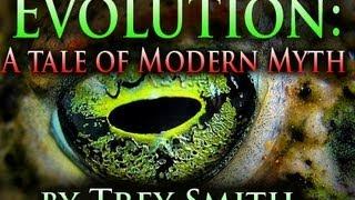 Evolution: Modern Myth (100 WAYS to KILL DARWIN'S EVOLUTION)