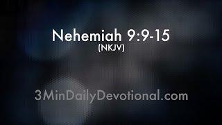 Nehemiah 9:9-15 (3minDailyDevotional) (#013)