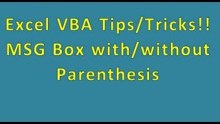 Excel VBA Tips n Tricks 44 MsgBox with or without Parenthesis - User Q n A