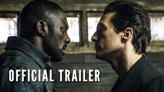 THE DARK TOWER - Official Trailer (HD) thumbnail