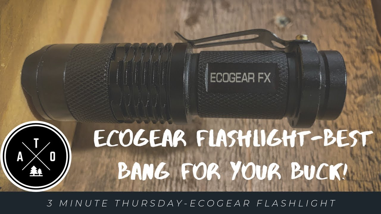 3 Minute Thursday- Ecogear FX E300 Flashlight Review (LED Flashlight, Best Bang for the Buck)