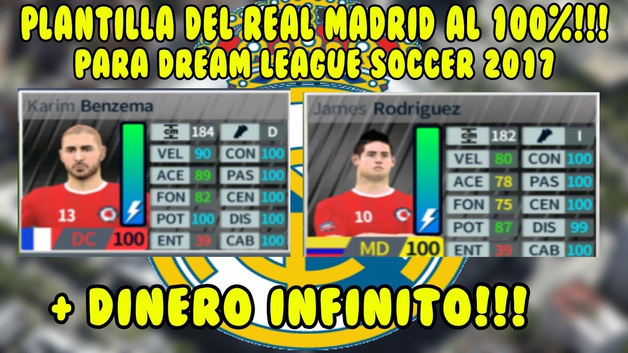 PLANTILLA DEL REAL MADRID 100% PARA DREAM LEAGUE SOCCER 2017 ...