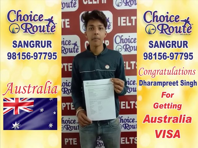 Congratulations Dharmapreet Singh- Choice Route is the Best PTE and IELTS institute in Sangrur City.