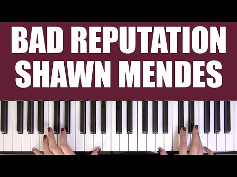 HOW TO PLAY: BAD REPUTATION - SHAWN MENDES