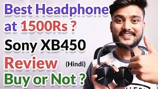 Sony XB450 Headphone Review - Best Headphone? - Hindi