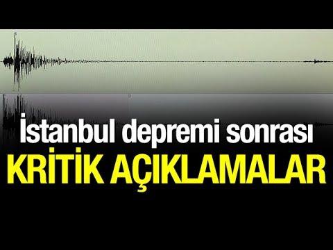 İstanbul depremi sonrası kritik açıklamalar