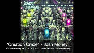 Josh Money - Creation Craze