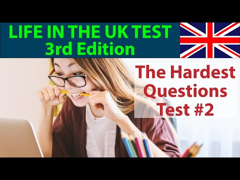 LIFE IN THE UK TEST 2017 (3rd EDITION) - THE HARDEST QUESTIONS - PART 2