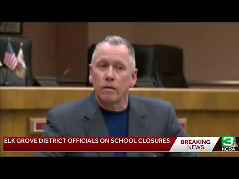 Elk Grove school district officials give updates after coronavirus concerns cancel classes
