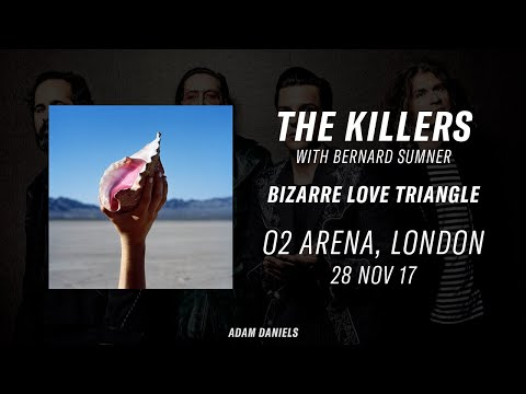 Bizarre Love Triangle - The Killers live with Bernard Sumner at the O2 Arena 28th November 2017