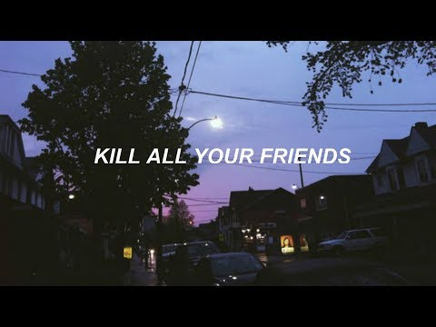 kill all your friends // my chemical romance - lyrics