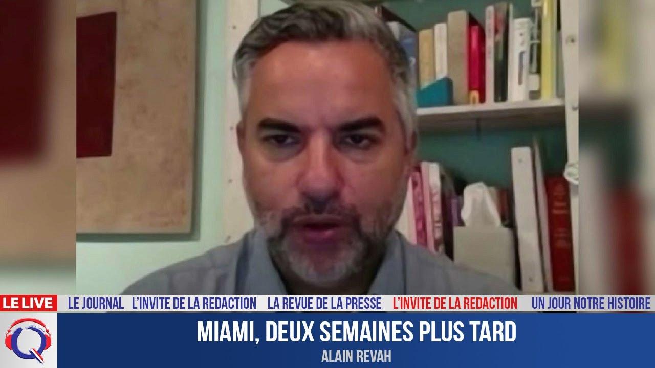Miami, deux semaines plus tard - L'invité du 11 juillet 2021