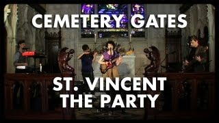 St. Vincent - The Party - Cemetery Gates