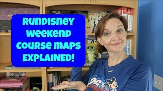 RUNDISNEY MARATHON WEEKEND COURSE MAPS EXPLAINED!