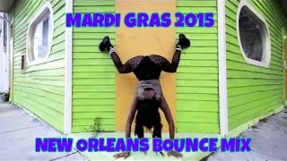 MARDI GRAS 2015 NEW ORLEANS BOUNCE MIX