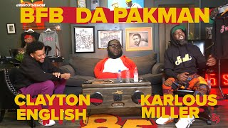 Bfb da pack man in the trap! With Karlous Miller and Clayton English