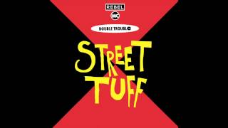 "Double Trouble & The Rebel Mc - Street Tuff (Scar Mix 12"")"