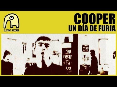 COOPER - Un Día De Furia [Official]