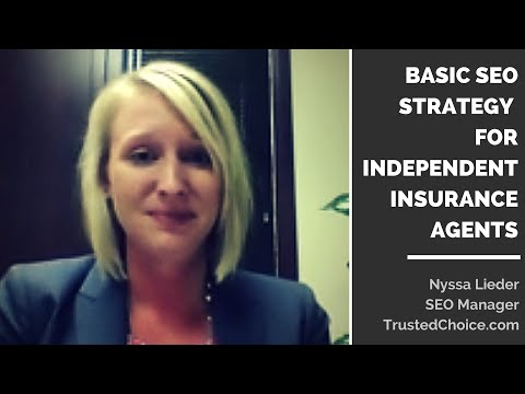 Basic SEO Strategy for Independent Insurance Agents