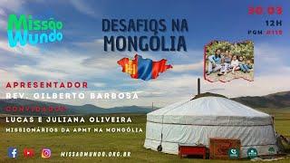 Missao Mundo #119 Mongolia