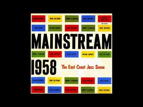 John Coltrane - Wilbur Harden - Mainstream 1958 (1958) (Full Album)