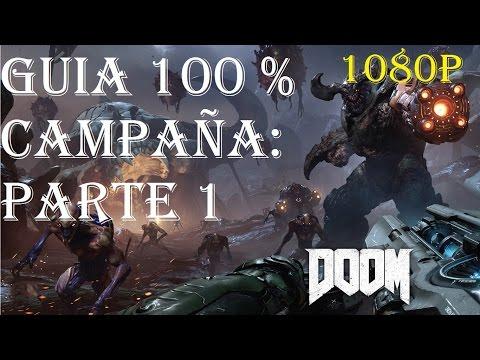 """DOOM 2016 GAMEPLAY """"GUIA 100% ESPAÑOL"""" REVIENTALOS A TODOS"""